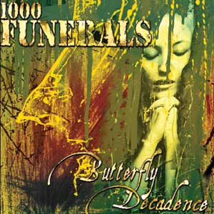 1000 Funerals  - Butterfly Decadence