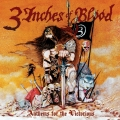 3 Inches of Blood - Anthems for the Victorious