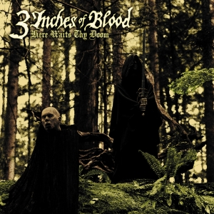3 Inches of Blood - Here Waits Thy Doom