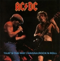 AC/DC That's The Way I Wanna Rock N Roll