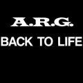 A.R.G. - Back to Life