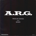 A.R.G. - Prevailing Sickness / Mosher