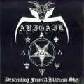 Abigail - Descending from a Blackend Sky