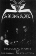 Abigail - Diabolical Nights of Infernal Desecration