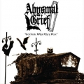 Abysmal Grief - Celebrate What They Fear