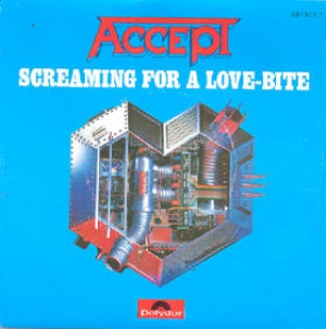 Accept - Screaming for a Love-Bite