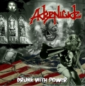 Adrenicide  - Drunk with Power