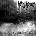 Age of Agony - Follow The Way Of Hate
