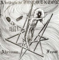 Ahriman - A Tribute to Tormentor