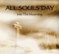 All Souls' Day - Into The Mourning