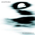 Anathema - Resonance 2