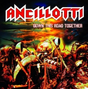 Ancillotti - Down This Road Together