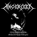 Angerseed - The First Seeds (Before the Reign of Anger)