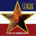 Anti-Nowhere League - Live In Yugoslavia