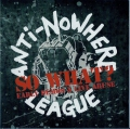 Anti-Nowhere League - So What? (Early Demos & Live Abuse)