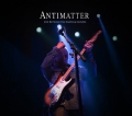 Antimatter - Live Between The Earth & Clouds