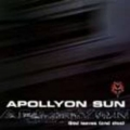 Apollyon Sun - God Leaves And Dies