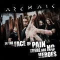 Archaic - In The Face Of Pain There Are No Heroes