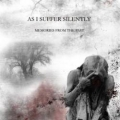 As I Suffer Silently - Memories from the Past