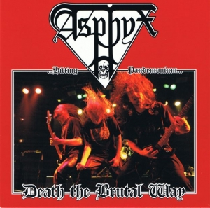 Asphyx - Death the Brutal Way