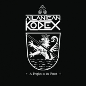 Atlantean Kodex - A Prophet In The Forest