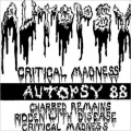 Autopsy - Critical Madness