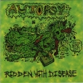 Autopsy - Ridden with Disease