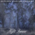 Autumn Rain Melancholy - Night Forever
