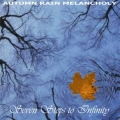Autumn Rain Melancholy - Seven Steps To Infinity