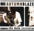 Autumnblaze - The Mute Sessions