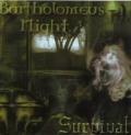 Bartholomeus Night - Survival