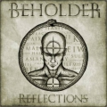 Beholder (UK) - Reflections