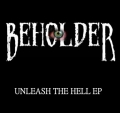 Beholder (UK) - Unleash the Hell