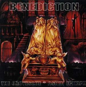 Benediction - The Grotesque / Ashen Epitaph