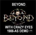 Beyond - With Crazy Eyes