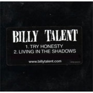 Billy Talent  - Try Honesty/Living in the Shadows EP