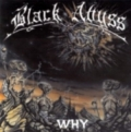 Black Abyss - Why