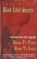 Black Label Society - Bored to Tears / Born to Lose