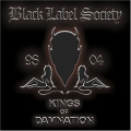 Black Label Society - Kings Of Damnation