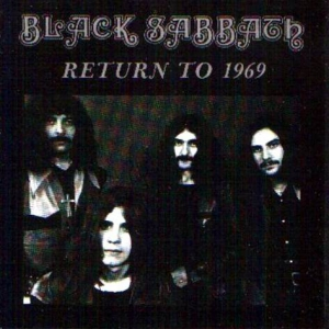 Black Sabbath - Return To 1969