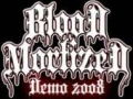 Blood Mortized - Demo 2008