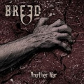 Breed - Another War