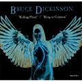 Bruce Dickinson - Killing Floor / King in Crimson