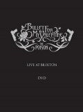 Bullet For My Valentine - The Poison: Live at Brixton