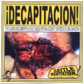 Cattle Decapitation - ¡Decapitacion!
