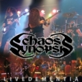 Chaos Synopsis - Live Dementia