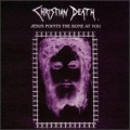 Christian Death - Jesus Points the Bones at You