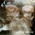 Cold Embrace - Age Of Doom