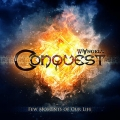 Conquest - Few Moments Of Our Life