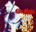 Cro-Mags - Hard Times in an Age of Quarrel
